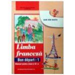 Limba franceza - Manual pentru clasa a III-a