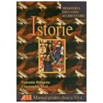 Istorie. Manual pentru clasa a VI-a - Balutoiu