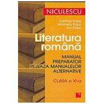 Literatura romana. Manual preparator pe baza manualelor alternative de clasa a XI-a
