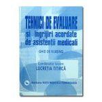 Ghid de nursing vol II. Tehnici de evaluare