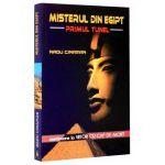 Misterul din Egipt. Primul tunel