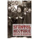 Sfantul Nectarie. Minuni in Romania