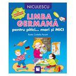 Limba germana pentru pitici... mari si mici: cu autocolante reutilizabile
