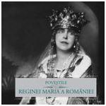 Poveştile Reginei Maria a României