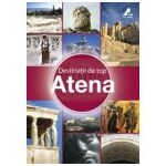 Destinatii de top. Atena