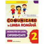 Comunicare in limba romana clasa a II-a. Consolidare, modalitati de lucru diferentiate