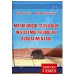 Marketingul serviciilor in sistemul productiei agroalimentare
