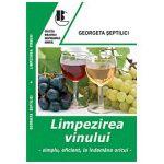 Limpezirea vinului - Simplu, eficient,la indemana oricui