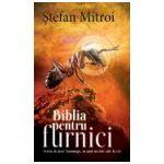 Biblia pentru furnici, scrisa de Jose Saramago in anul urcarii sale la cer