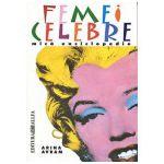 Femei celebre. Mica enciclopedie