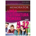 MEMORATOR DE LIMBA SI LITERATURA ROMANA 2014 PENTRU CLASELE IX-XII
