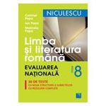 Limba si Literatura Romana, evaluarea nationala, 30 de teste cu noua structura a subiectelor cu rezolvari complete
