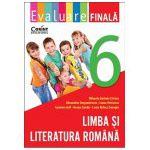 Evaluare finala. Limba si literatura romana clasa a VI-a
