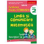 Teste de evaluare finala standard. Limba si comunicare matematica. Clasa a II-a, Editia a II-a