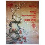 Manual de depanare-reparare prin Reiki Usui + DVD