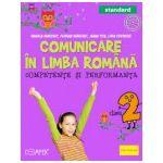 Comunicare in limba romana. Competente si performanta. Standard. Clasa a II-a