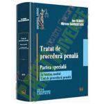 Tratat de procedura penala. Partea speciala. In lumina noului Cod de procedura penala