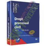 Drept procesual civil. Vol. III Caile de atac - Conform noului Cod de procedura civila
