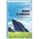 Mediul si educatia