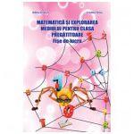 Matematică și explorarea mediului pentru clasa pregătitoare