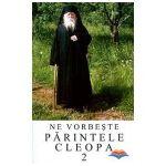 Ne vorbeste Parintele Cleopa (vol 2)