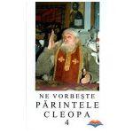 Ne vorbeste Parintele Cleopa (vol 4)