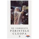 Ne vorbeste Parintele Cleopa (vol 9)