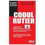Codul rutier Culegere de acte normative 15.01.2015