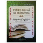 Teste-Grila de gramatica dupa programa de admitere in academia de politie, limba Romana si limba Engleza (2015)