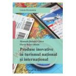 Produse inovative in turismul national si international Editia 1