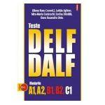 Teste DELF/DALF. Nivelurile A1, A2, B1, B2, C1