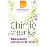 Chimie organica pentru bacalaureat si admitere in facultate