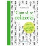 Cum sa te relaxezi