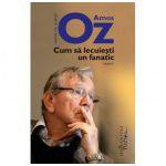 Cum sa lecuiesti un fanatic (Amos Oz)