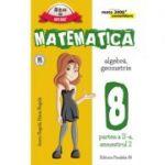 MATEMATICA. ALGEBRA, GEOMETRIE. CLASA A VIII-A. CONSOLIDARE. PARTEA A II-A, SEMESTRUL 2