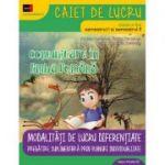 COMUNICARE IN LIMBA ROMANA - CONSOLIDARE. MODALITATI DE LUCRU DIFERENTIATE. CLASA A II-A