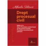 Drept procesual civil. Vol. II. Procedura contencioasă în fața primei instanțe. Procedura necontencioasă judiciară. Ediția a II-a