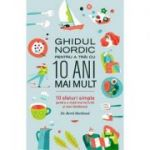 Ghidul nordic pentru a trăi cu 10 ani mai mult