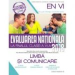 EVALUAREA NAȚIONALĂ 2018 LA FINALUL CLASEI A VI-A. LIMBĂ ȘI COMUNICARE