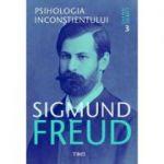 Psihologia inconștientului - Opere Esenţiale, vol. 3