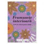 Frumusete interioara - Carte de colorat pentru adulti
