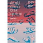 Manualul abilităţilor sociale superioare