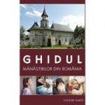 Ghidul manastirilor din Romania (editia a PATRA)