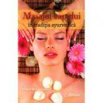 Masajul capului în tradiţia ayurvedică