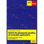 Clasa PREGĂTITOARE. Comunicare în LIMBA ROMÂNĂ. Elemente grafice și exerciții aplicative