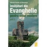 Învățături din Evanghelie pentru omul modern. Tâlcuiri la Evanghelia după Marcu - vol. 1