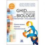 GHID PREGĂTIRE PENTRU PROFESORII DE BIOLOGIE - DEFINITIVAT, TITULARIZARE