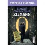 Bărbatul care se credea Riemann