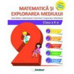 Matematică și explorarea mediului - Clasa a II-a - Inveti cu placere