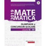 Matematică. Olimpiade şi concursuri şcolare 2019. Clasele IX-XII